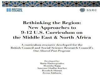 Rethinking the Region: New Approaches to 9-12 U.S. Curriculum on the Middle East & North Africa