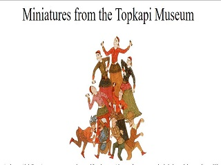 Miniatures from the Topkapi Museum