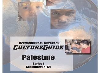 International Outreach Culture Guide: Palestine – Series 1 Secondary (7-12)