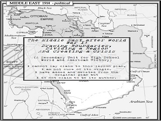 The Middle East after World War I: Drawing Boundaries, Dividing a Region, and Creating a Crisis