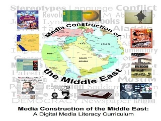 Media Construction of the Middle East: A Digital Media Literacy Curriculum