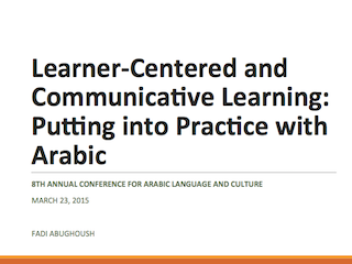 Learner Centered and Communicative Learning Games: Putting into Practice with Arabic